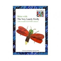 Shine with the Very Lonely Firefly  Paperback - by Eric Carle