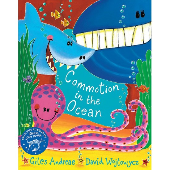 Commotion In The Ocean Paperback - by Giles Andreae,  David Wojtowycz