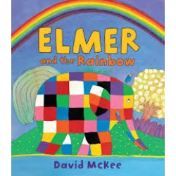 Elmer and the Rainbow Paperback by  David McKee