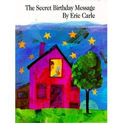 The Secret Birthday Message Paperback - by Eric Carle